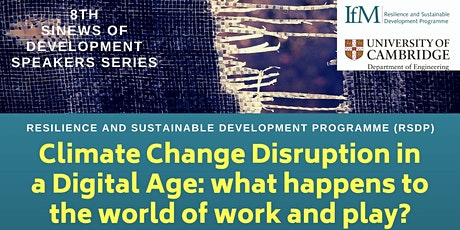 Climate Change Disruption in a Digital Age: What happens to work and play tickets