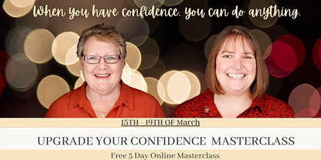 Upgrade Your Confidence Masterclass tickets