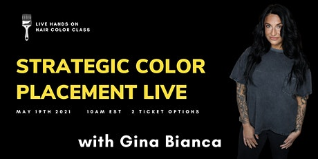 Strategic Color Placement LIVE tickets