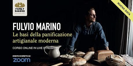 Le basi della panificazione artigianale moderna. Con Fulvio Marino. biglietti