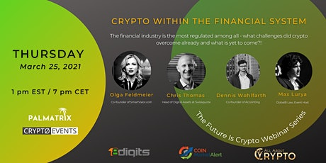 Crypto Within The Financial System tickets