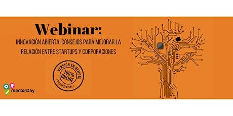 Webinar Innov. abierta, tips para mejorar la relación entre startup y corp. entradas