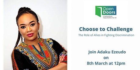 Choose to Challenge- The Role of Allies in fighting against Discrimination tickets