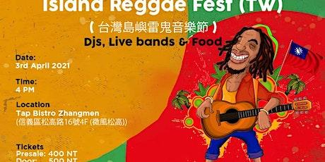 Copy of Island reggae fest tickets