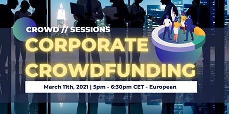 Crowd//Sessions: Corporate Crowdfunding - The Future of Product Innovation tickets