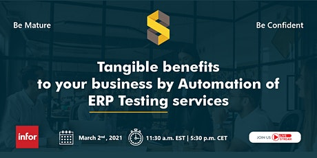Tangible benefits to your Business by Automation of Testing on Infor ERP LN tickets