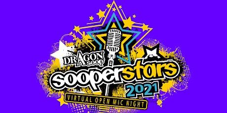 SOOPERSTARS 2021 March - Dragon Soop Virtual Open Mic Night tickets