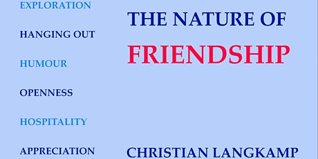 Nature of Friendship - how to maintain friendships during the pandemic tickets