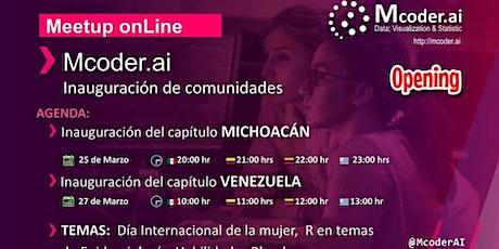 Capítulo MICHOACÁN y VENEZUELA / Mcoder.ai  (STEM) tickets