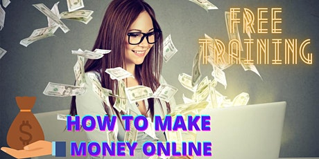 Online Training: How to Earn Money Online from Home tickets