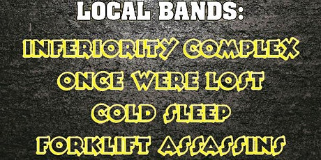 INFERIORITY COMPLEX, ONCE WERE LOST, COLD SLEEP, FORKLIFT ASSASSINS at REU tickets