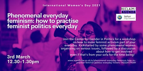 Phenomenal everyday feminism - how to practise feminist politics  everyday tickets