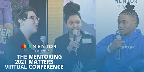 2021 Virtual Mentoring Matters Conference tickets