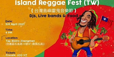 Island reggae fest Taiwan tickets