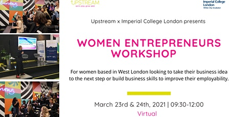 Upstream x Imperial College London: Women Entrepreneurs Workshop tickets