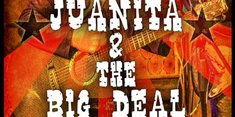 Juanita & The Big Deal tickets