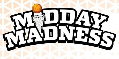 Midday Madness Event tickets