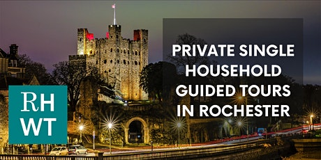 PRIVATE SINGLE HOUSEHOLD GUIDED TOURS of Rochester (Weekend Bookings) tickets