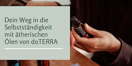 Deine Selbstständigkeit mit ätherischen Ölen von doTERRA Tickets