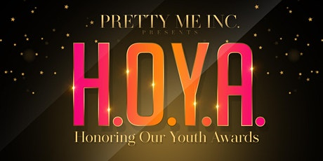 H.O.Y.A. (Honoring Our Youth Awards) tickets