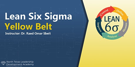 Virtual-NTx Leadership Dev Academy Lean Six Sigma Yellow Belt Certification tickets