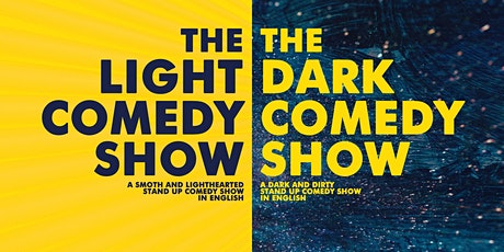 The Light Show / The Dark Show  • Stand up Comedy in English entradas