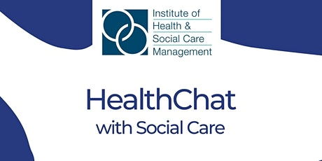HealthChat with Social Care tickets