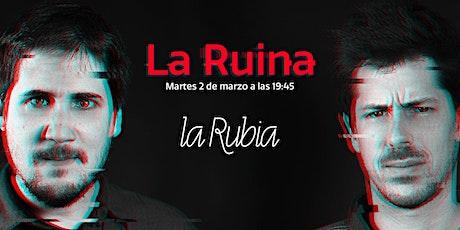 La Ruina (Episodio 35) entradas