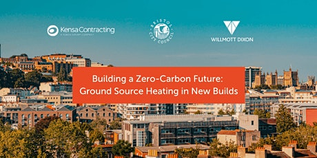 Building a Zero-Carbon Future: Ground Source Heating in New Builds tickets