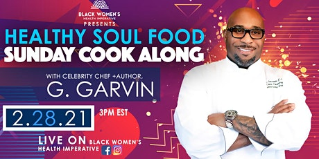 Healthy Soul Food Sunday Cook Along  with Celebrity Chef G. Garvin tickets