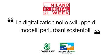 La digitalization nello sviluppo di modelli periurbani sostenibili biglietti