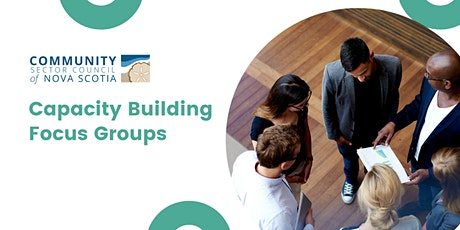 CSCNS Capacity Building Focus Groups tickets