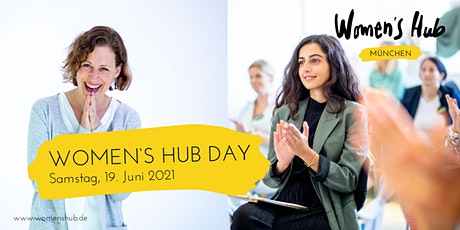WOMEN'S HUB DAY MÜNCHEN 19. Juni  2021 Tickets