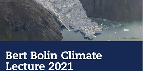 Bert Bolin Climate Lecture 2021 tickets