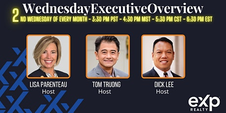Team Truong invites you to 2nd Wednesday Executive Overview tickets