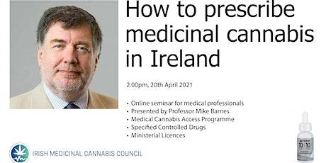How to prescribe medicinal cannabis in Ireland tickets
