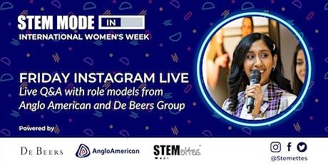 STEM MODE IN - International Women's Week: Friday Instagram Live Q&A tickets