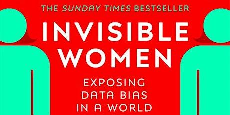 IWD2021 Book Club: 'Invisible Women' by Caroline Criado Perez tickets
