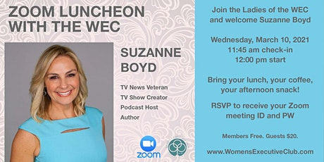 Women's Executive Club  Zoom Luncheon with Suzanne Boyd tickets