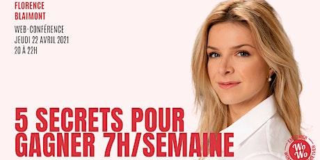 5 secrets pour gagner 7h/ semaine © Florence Blaimont billets