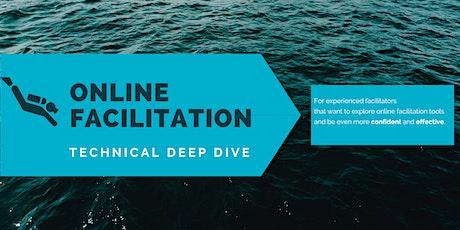 Online Facilitation Technical Deep Dive tickets