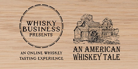 An American Whiskey Tale tickets