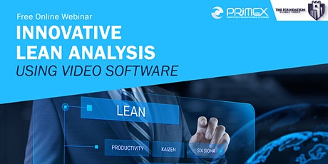 Innovative Lean Analysis  Using Video Software tickets