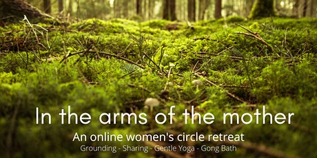 In the arms of the mother - women's circle tickets