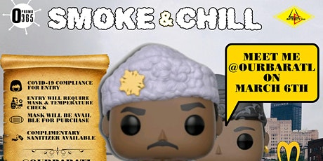 Smoke And Chill Atl Presents Coming To Edgewood tickets