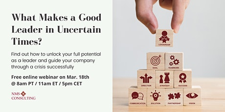 What Makes a Good Leader in Uncertain Times? tickets