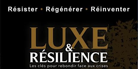 RCLG Club: Luxe et Résilience, les clés pour rebondir face aux crises billets