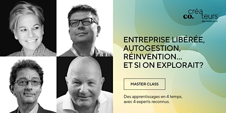 Master Class | Entreprise libérée | QUADRILOGIE billets