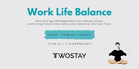 Work Life Balance tickets