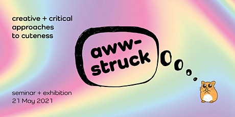 AWW-STRUCK: Creative and Critical Approaches to Cuteness tickets